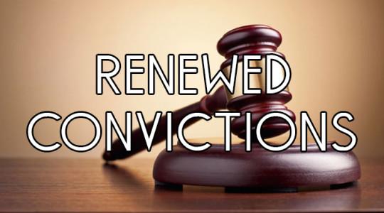 Renewed Convictions