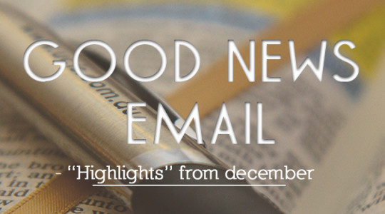 Good News Email: Highlights from December 2015