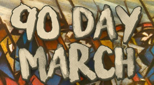 90 Day March
